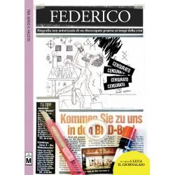 Federico - Biografia non autorizzata di un disoccupato pratese ai tempi della crisi - vers. cartacea