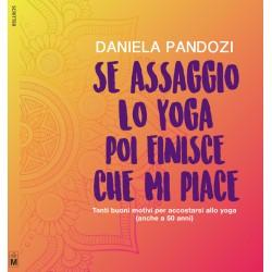 Se assaggio lo yoga, poi finisce che mi piace - vers. cartacea