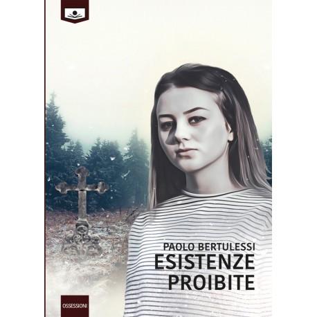 Esistenze proibite - vers. cartacea