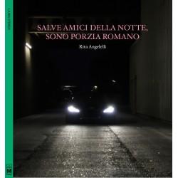 Salve amici della notte, sono Porzia Romano - ebook