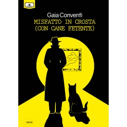 Misfatto in crosta (con cane fetente) - ebook