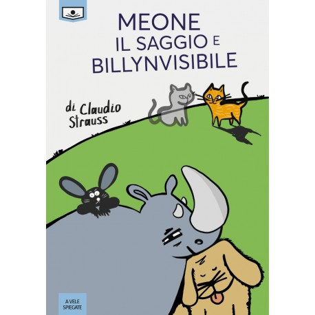 Meone il Saggio e Billynvisibile - ebook