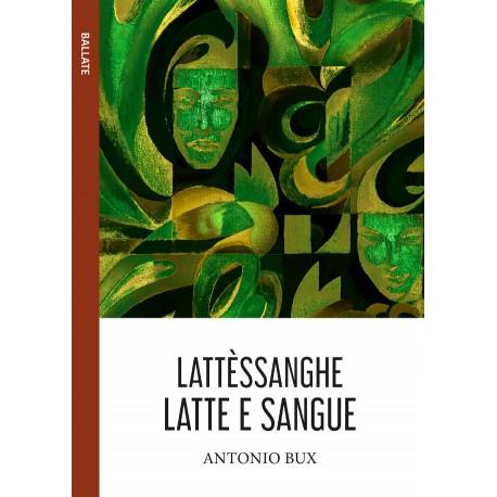 LATTÈSSANGHE (Latte e sangue) - vers. cartacea