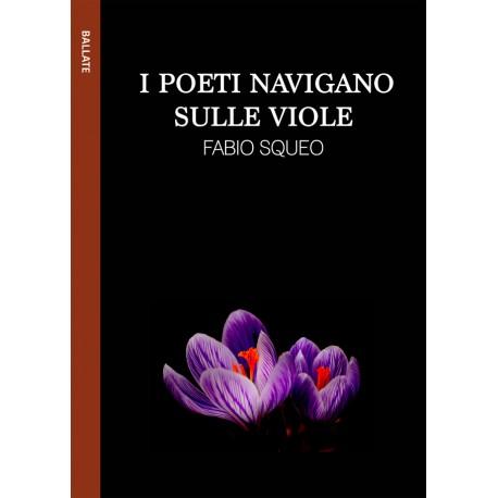 I poeti navigano sulle viole - ebook