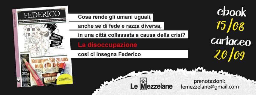 Federico - Biografia non autorizzata di un disoccupato pratese ai tempi della crisi